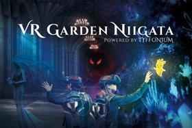 VR GARDEN NIIGATA POWERED BY TYFFONIUM 〜魔法の世界へようこそ〜 マジックリアリティーシアターin新潟
